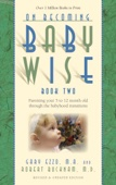 On Becoming Babywise: Book II - Gary Ezzo & Robert Bucknam Cover Art