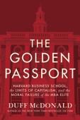 The Golden Passport - Duff McDonald Cover Art