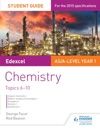 Edexcel ASA Level Year 1 Chemistry Student Guide Topics 6-10