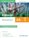 Edexcel AS Economics Student Unit Guide Unit 2 New Edition Managing The Economy