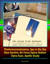 The Dorian Files Revealed A Compendium Of The NROs Manned Orbiting Laboratory NRO Documents Photoreconnaissance Spy In The Sky Blue Gemini Air Force Space Station Dyna-Soar Apollo Study