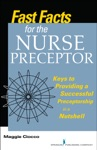 Fast Facts For The Nurse Preceptor