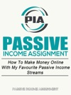 Passive Income Assignment Work From Home How To Make Money Online With My Favourite Passive Income Streams Home Based Business