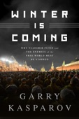 Winter Is Coming - Garry Kasparov Cover Art