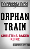 Conversations on Orphan Train: A Novel By Christina Baker Kline