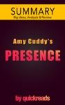 Presence By Amy Cuddy -- Summary  Analysis