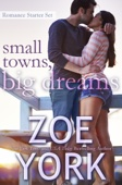Small Towns, Big Dreams: Romance Starter Set