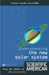 Understanding The New Solar System