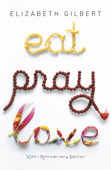 Eat Pray Love 10th-Anniversary Edition
