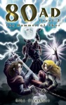 80AD - The Hammer Of Thor Book 2