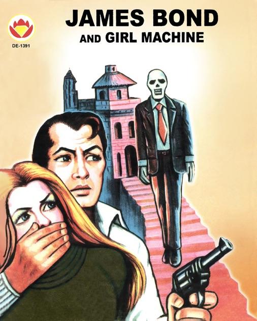 James Bond And Girl Machine By Diamond Comics On IBooks