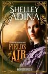 Fields Of Air
