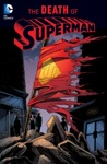 Superman The Death Of Superman 2016 Edition