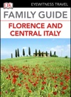 Eyewitness Travel Family Guide Italy Florence  Central Italy