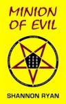 Minion Of Evil