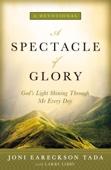A Spectacle of Glory - Joni Eareckson Tada Cover Art