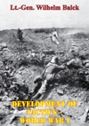 Development Of Tactics - World War I Illustrated Edition