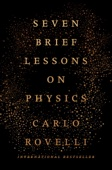 Seven Brief Lessons on Physics - Carlo Rovelli Cover Art
