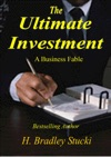 The Ultimate Investment A Business Fable