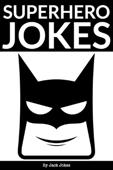 Superhero Jokes