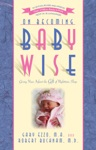 On Becoming Baby Wise Giving Your Infant The Gift Of Nighttime Sleep