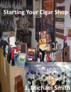 Starting Your Cigar Shop