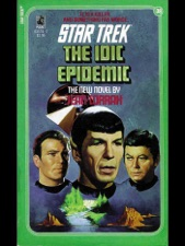 Star Trek: The IDIC Epidemic