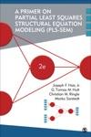 A Primer On Partial Least Squares Structural Equation Modeling PLS-SEM