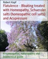 Bloating - Gas Pains Treated With Homeopathy Schuessler Salts Homeopathic Cell Salts And Acupressure