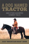 A Dog Named Tractor
