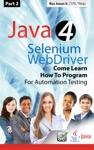 Part 2 Java 4 Selenium WebDriver Come Learn How To Program For Automation Testing