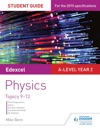 Edexcel A Level Year 2 Physics Student Guide Topics 9-13