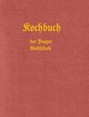 Kochbuch der Prager Kochschule