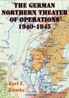 German Northern Theater Of Operations 1940-1945 Illustrated Edition