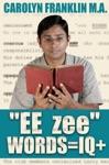 EE- Zee Words  IQ
