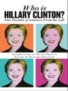 Who Is Hillary Clinton Two Decades Of Answers From The Left