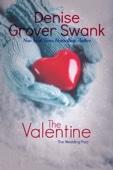 Denise Grover Swank - The Valentine artwork