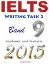 IELTS Writing Task 2 Band 9 Academic And General 2015