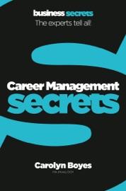 DOWNLOAD OF CAREER MANAGEMENT (COLLINS BUSINESS SECRETS) PDF EBOOK