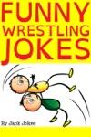 Funny Wrestling Jokes