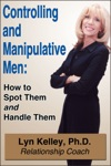 Controlling And Manipulative Men How To Spot Them And Handle Them