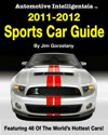 Automotive Intelligentsia 2011-2012 Sports Car Guide