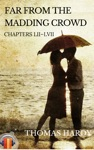 Far From The Madding Crowd Chapters LII-LVII Ebook  Audiobook