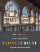 Ein Wochenende in Udine und Triest