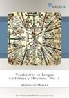 Vocabulario En Lengua Castellana Y Mexicana Vol 1