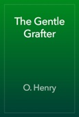 O. Henry - The Gentle Grafter artwork