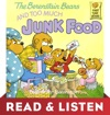 The Berenstain Bears And Too Much Junk Food Read  Listen Edition