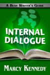 Internal Dialogue A Busy Writers Guide