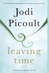 Leaving Time With Bonus Novella Larger Than Life