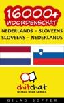 16000 Nederlands - Sloveens Sloveens - Nederlands Woordenschat